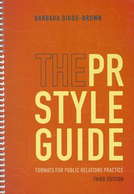 The Pr Styleguide By Diggs-Brown, Barbara